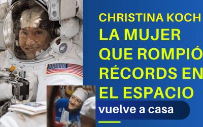 Christina Koch la mujer que rompió récords en el espacio vuelve a casa