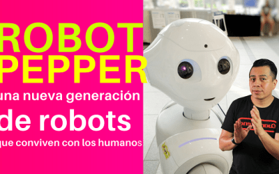 ROBOT PEPPER generacion de robots humanos