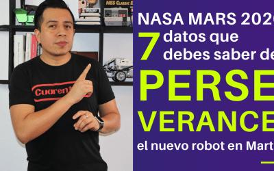 NASA MARS 2020: 7 datos que debes saber de PERSEVERANCE, el nuevo ROBOT en Marte