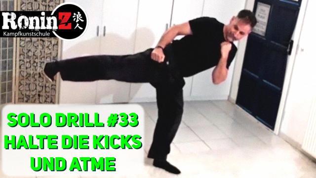 Solo Drill 33 halte die Kicks und atme
