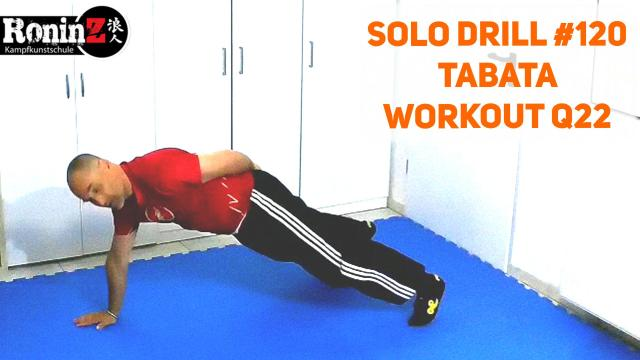 Solo Drill 120 Tabata Workout Q22