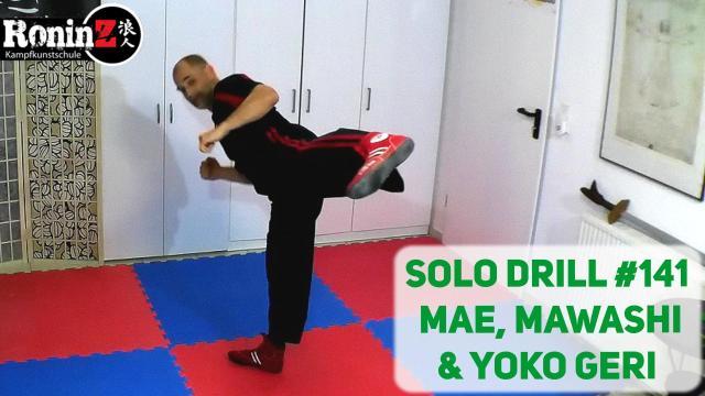 Solo Drill 141 Mae-, Mawashi- & Yoko Geri