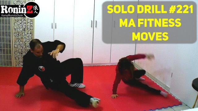 Solo Drill 221 MA Fitness Moves