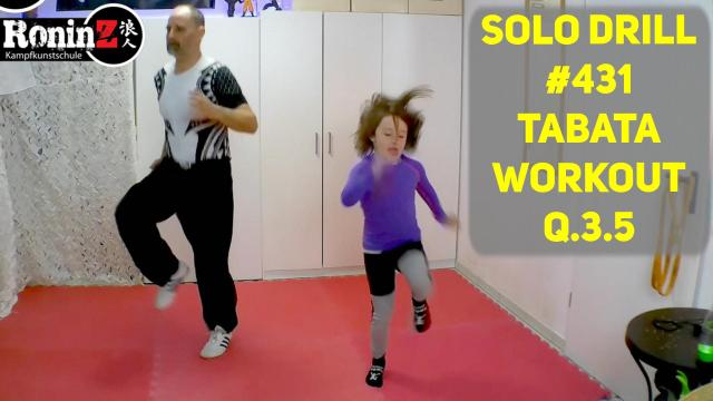 Solo Drill #431 Tabata Workout Q.3.5