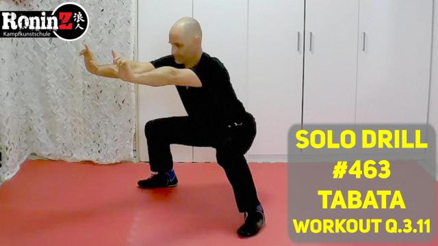 Solo Drill #463 Tabata Workout Q.3.11