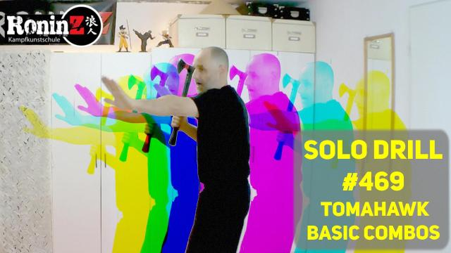 Solo Drill #469 Tomahawk - Basic Combos