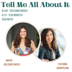 Tell Me All About It with Elizabeth Heise