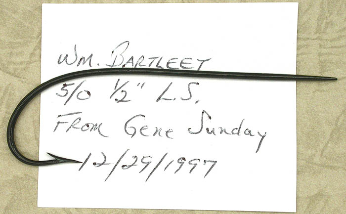 "Wm Bartleet, 5/0 & 1.5"". From Gene Sunday 12/29/1997. Fron the Reinhold collection."