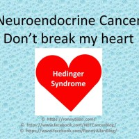 Neuroendocrine Cancer - don't break my heart!