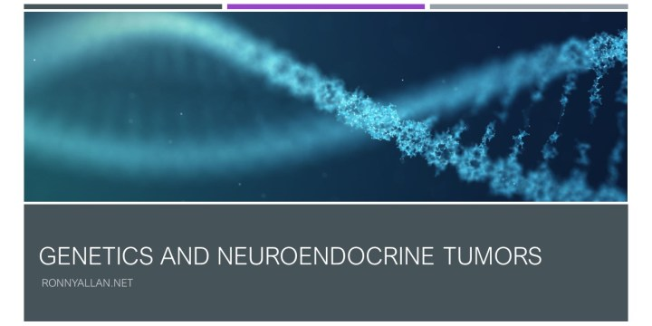 Genetics and Neuroendocrine Tumors