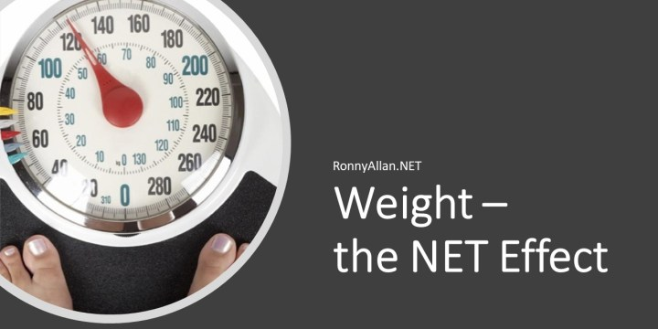 Weight – the NET Effect
