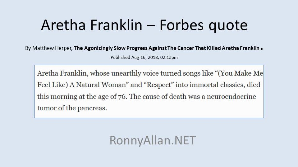 RIP Queen of Soul Aretha Franklin - Neuroendocrine Cancer (pNET)