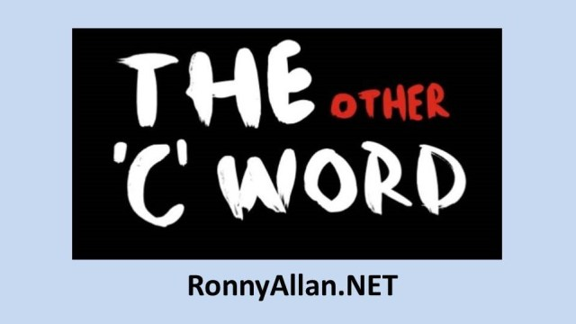 The Other C word