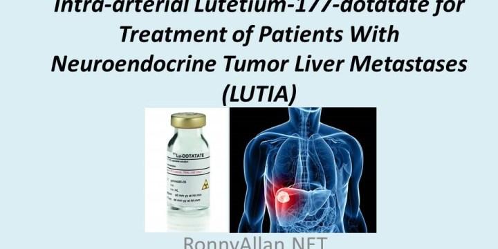 Clinical Trial: Intra-arterial Lu177 (PRRT) for Neuroendocrine Cancer liver metastases (LUTIA)