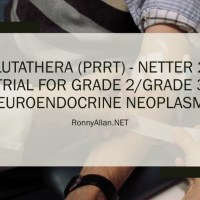 LUTATHERA (PRRT) - NETTER 2 Clinical Trial for Grade 2/Grade 3 Neuroendocrine Neoplasms