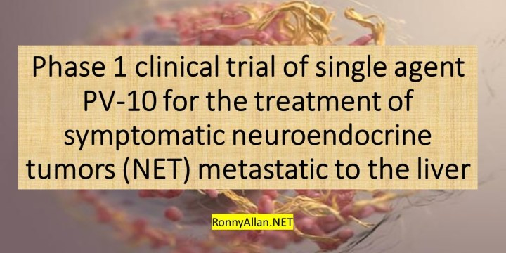 Phase 1 clinical trial of single agent PV-10 for the treatment of symptomatic neuroendocrine tumors (NET) metastatic to the liver