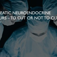 Pancreatic Neuroendocrine Tumours - surgical decisions