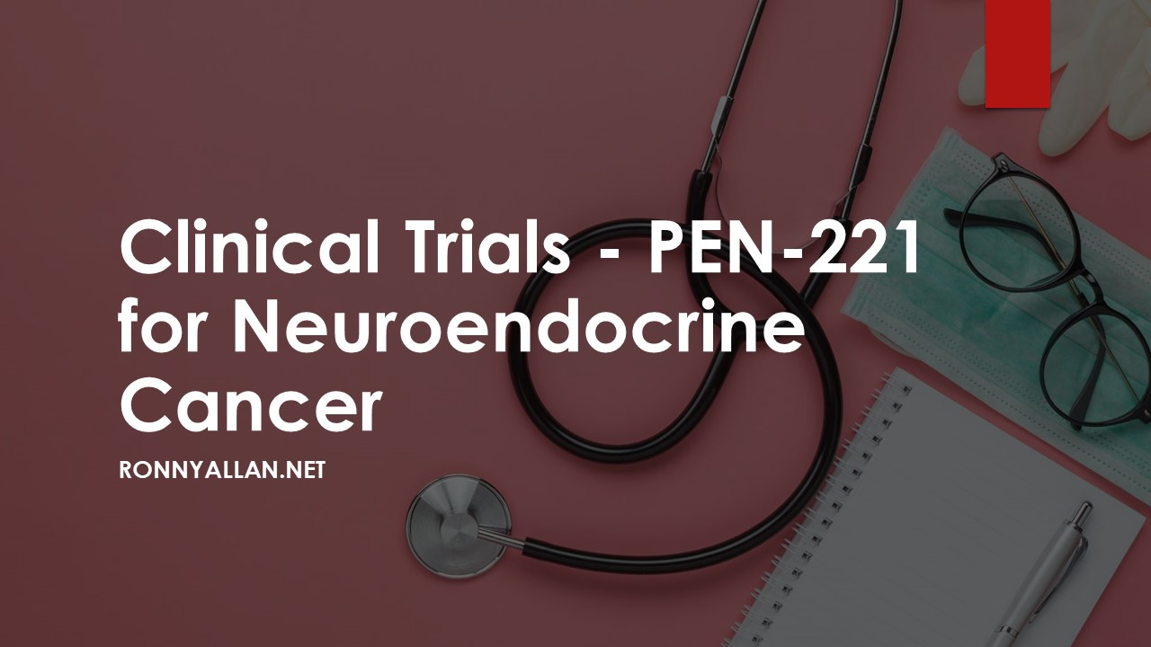 Clinical Trials – PEN-221 for Neuroendocrine Cancer