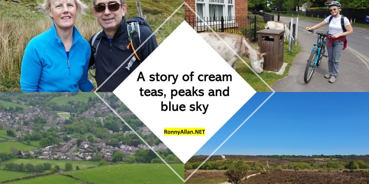 Ronny Allan:  Living with Neuroendocrine Cancer during COVID-19 restrictions (Episode 9) – a story of cream teas, peaks and blue sky
