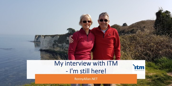 My interview with ITM – I'm still here!