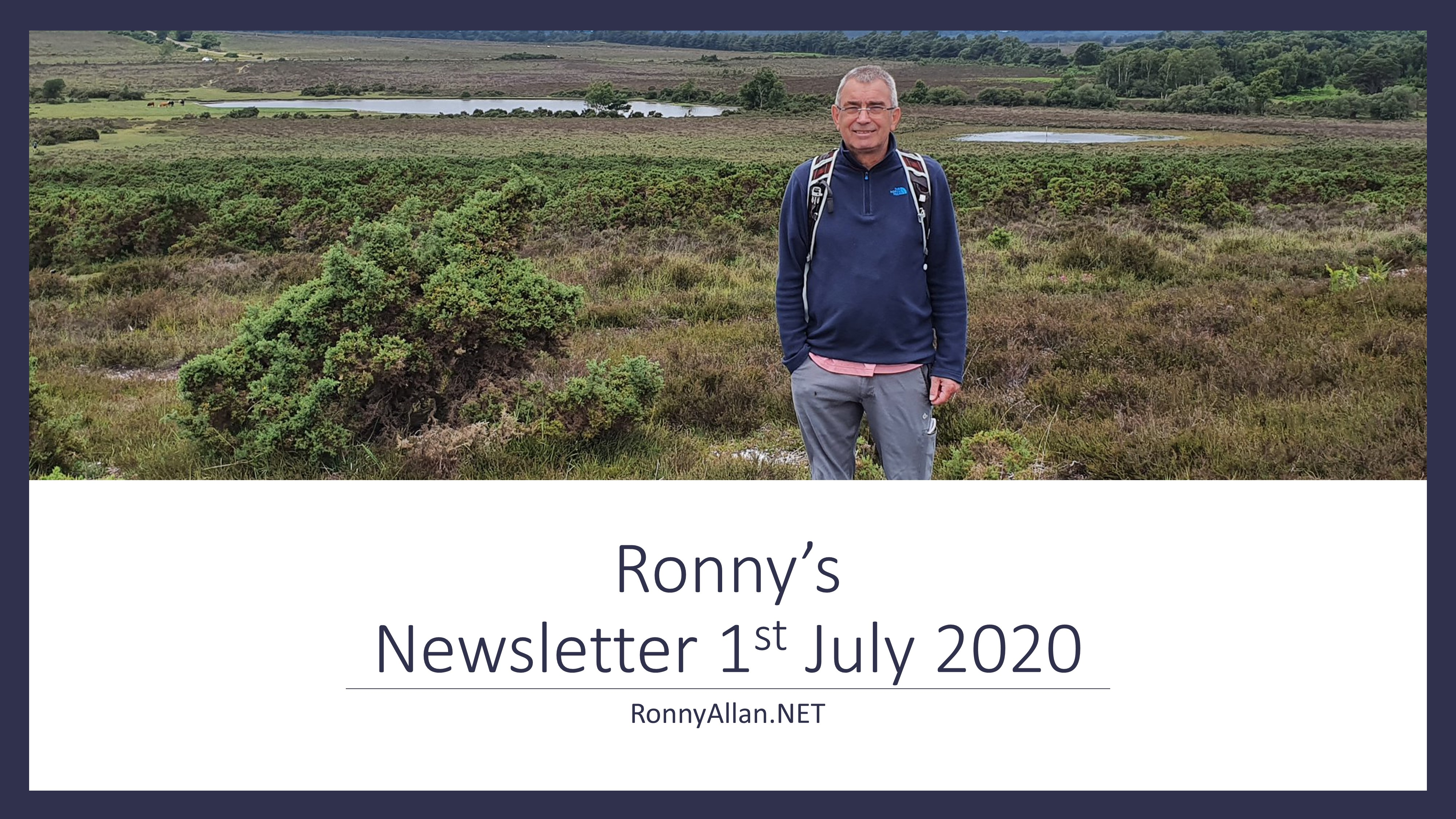 RonnyAllan.NET – Newsletter 1st July 2020