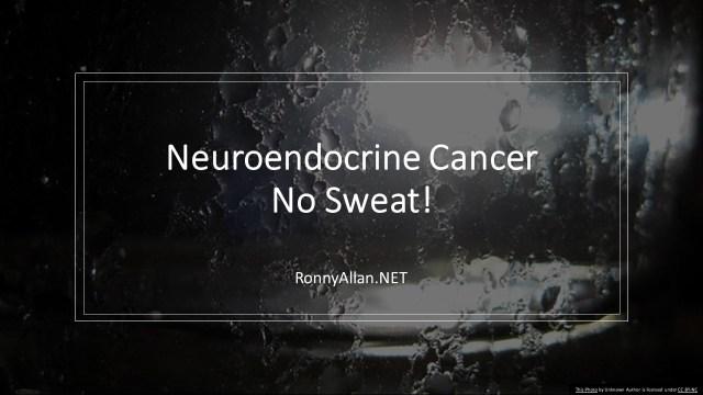 neuroendocrine cancer night sweats)