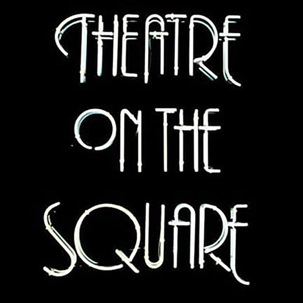 Theatre on the Square TOTS Neon Sign