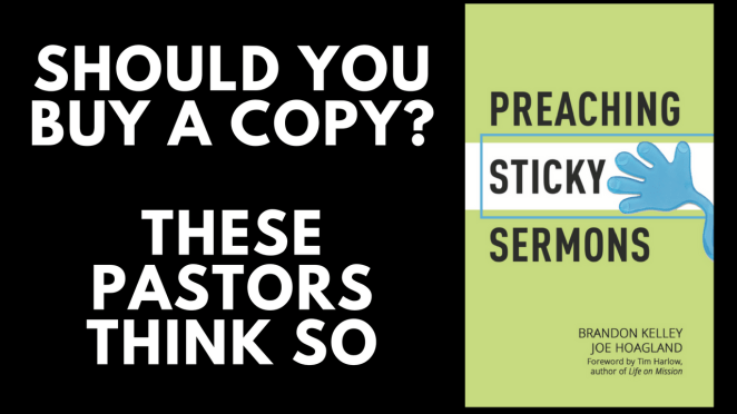 """Should You Buy a Copy of """"Preaching Sticky Sermons""""? These Pastors Think So"""