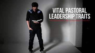 PLP 3: Vital Pastoral Leadership Traits