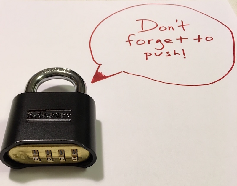 """A 4 digit Masterlock 178 padlock with a text bubble that reads, """"Don't forget to push!"""""""
