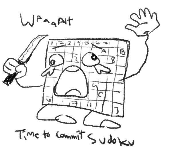 "A sudoku with a face holding a knife. The meme reads, ""Time to commit sudoku."""