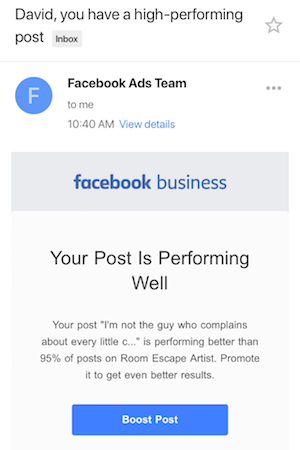 An email from the Facebook ads team suggesting that this post is high performing and that we should pay to boost its presence in Facebook.