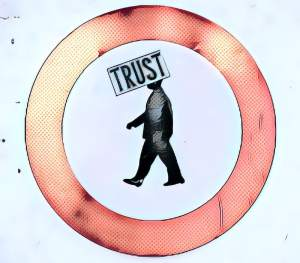 "A sign with a person walking, a sign over its face reads, ""Trust."" The symbol is encircled in red."