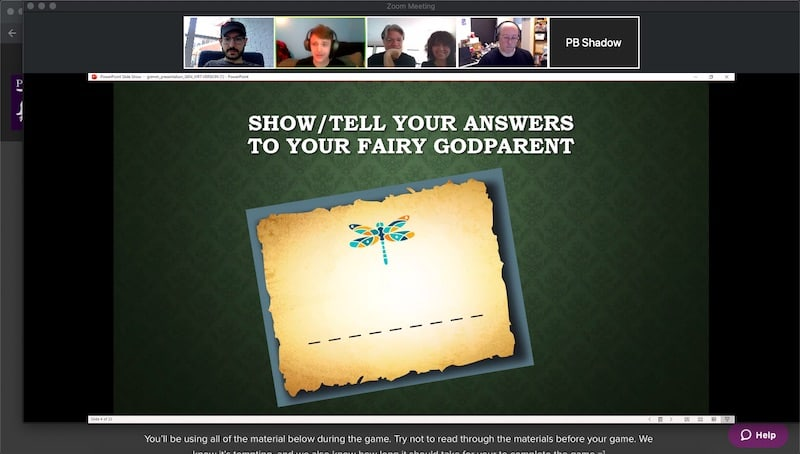 "A Zoom call with a shared screen that explains, ""Show/tell your answers to your fairy godparent."""