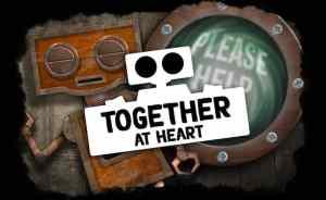 "Together At Heart teaser art, a sleeping robot beside a screen that reads, ""Please Help."""