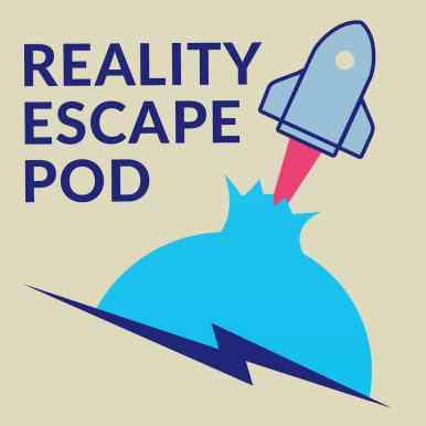 Reality Escape Pod logo depicts a spaceship puncturing through the walls of reality.