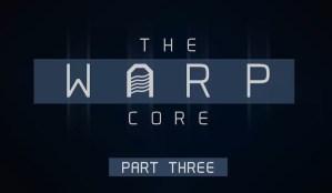The Warp Core title screen.