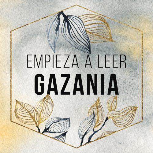 Texto: Empieza a leer Gazania
