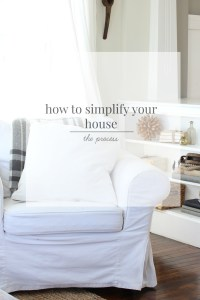 How to Simplify your Home