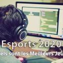 Esports 2020 Quel Meilleur Jeux Compressor
