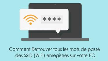 Comment Retrouver Les Mots De Passe Des Wifi Enregistrés Sur Votre Pc Avec Rp