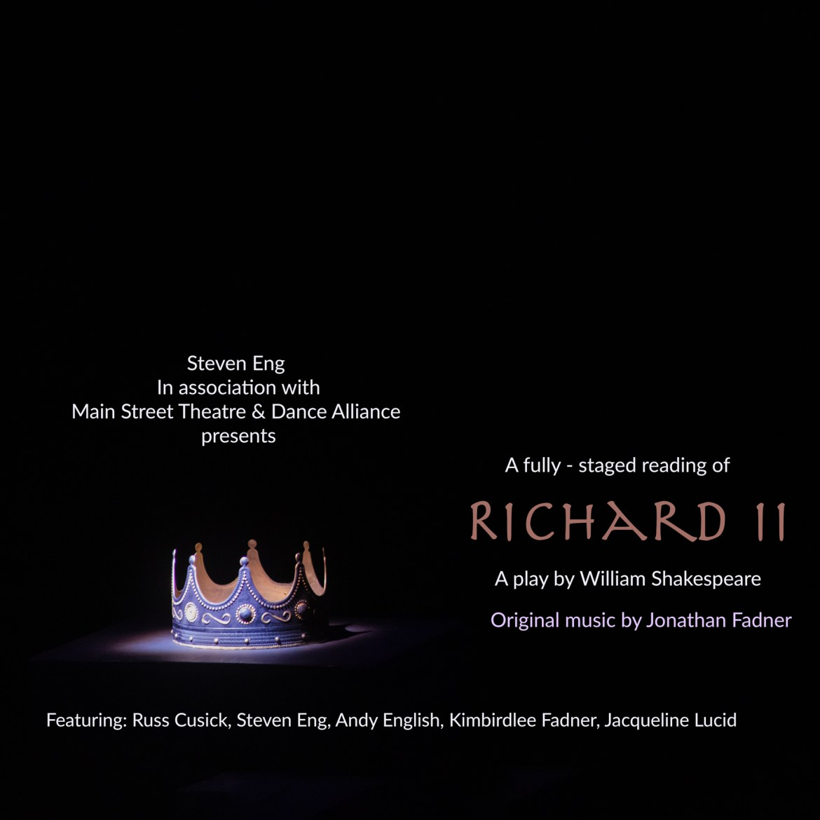 Reimagining Shakespeare's RICHARD ll at MSTDA by acclaimed director/actor Steven Eng