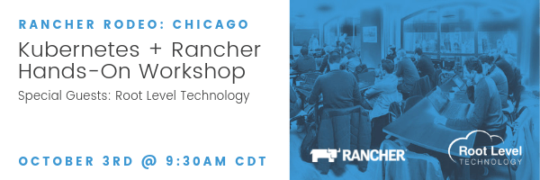 Join Root Level Technology at Rancher Rodeo Chicago