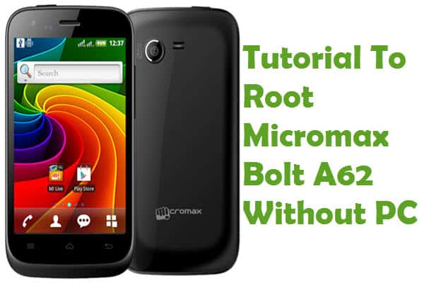 How To Root Micromax Bolt A62 Using Towelroot Without PC