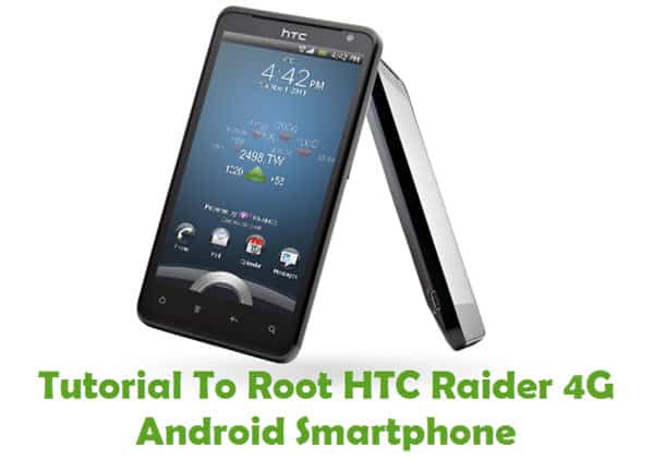 How To Root HTC Raider 4G Android Smartphone Using Kingo Root