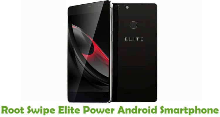 How To Root Swipe Elite Power Android Smartphone