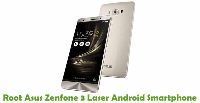 How To Root Asus Zenfone 3 Laser Android Smartphone