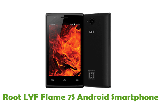 How To Root LYF Flame 7S Android Smartphone