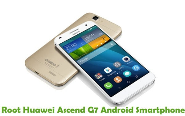 How To Root Huawei Ascend G7 Android Smartphone