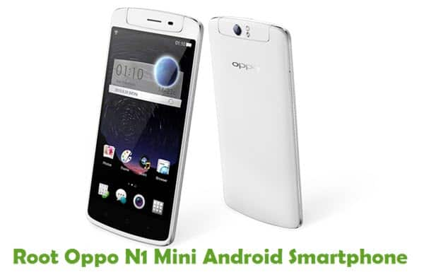 How To Root Oppo N1 Mini Android Smartphone